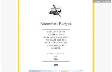 http://roommaterecipes.tumblr.com/