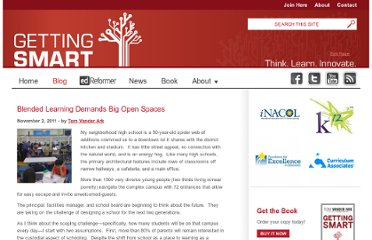 http://gettingsmart.com/cms/blog/2011/11/blended-learning-demands-big-open-spaces/