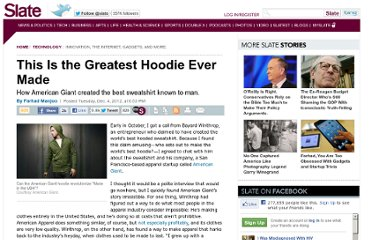 http://www.slate.com/articles/technology/technology/2012/12/american_giant_hoodie_this_is_the_greatest_sweatshirt_known_to_man.html