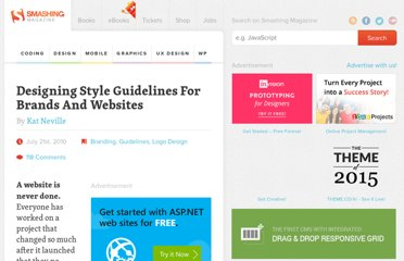 http://www.smashingmagazine.com/2010/07/21/designing-style-guidelines-for-brands-and-websites/