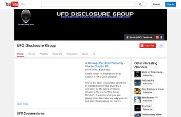 http://www.youtube.com/user/UFOdisclosureGROUP