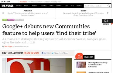 http://www.theverge.com/2012/12/6/3735092/google-debuts-new-communities-feature-to-help-users-find-their-tribe