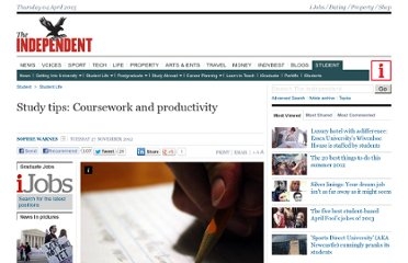 http://www.independent.co.uk/student/student-life/study-tips-coursework-and-productivity-8122056.html