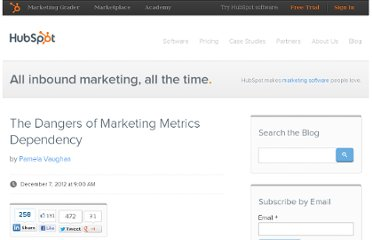 http://blog.hubspot.com/blog/tabid/6307/bid/33909/The-Dangers-of-Marketing-Metrics-Dependency.aspx