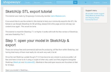 http://www.shapeways.com/tutorials/sketchup_3d_printing_export_to_stl_tutorial