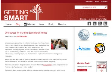 http://gettingsmart.com/cms/blog/2012/07/35-sources-curated-educational-videos/