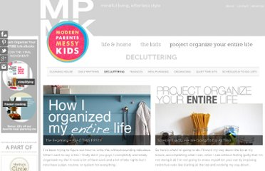 http://www.modernparentsmessykids.com/category/project-organize-your-entire-life/decluttering