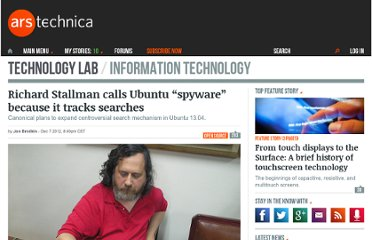 http://arstechnica.com/information-technology/2012/12/richard-stallman-calls-ubuntu-spyware-because-it-tracks-searches/