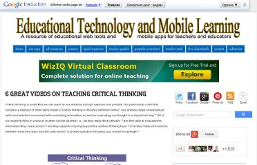 http://www.educatorstechnology.com/2012/12/6-great-videos-on-teaching-critical.html