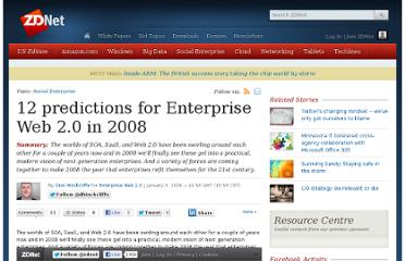 http://www.zdnet.com/blog/hinchcliffe/12-predictions-for-enterprise-web-2-0-in-2008/157