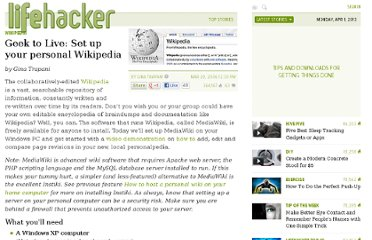 http://lifehacker.com/163707/geek-to-live--set-up-your-personal-wikipedia