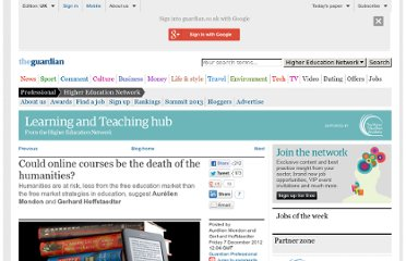 http://www.guardian.co.uk/higher-education-network/blog/2012/dec/07/online-course-death-of-humanities