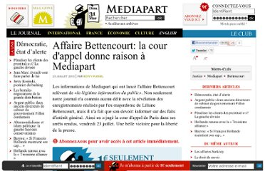 http://www.mediapart.fr/journal/france/230710/affaire-bettencourt-la-cour-dappel-donne-raison-mediapart