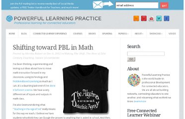 http://plpnetwork.com/2012/12/06/shifting-pbl-learning-math/