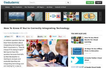 http://edudemic.com/2012/12/correctly-integrating-technology/