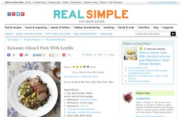 http://www.realsimple.com/food-recipes/browse-all-recipes/balsamic-glazed-pork-lentils-00000000041508/index.html