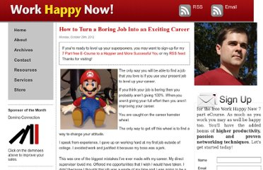 http://www.workhappynow.com/2012/10/how-to-turn-a-boring-job-into-an-exciting-career/