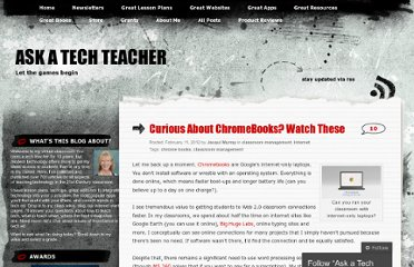 http://askatechteacher.wordpress.com/2012/02/11/curious-about-chrome-watch-these/