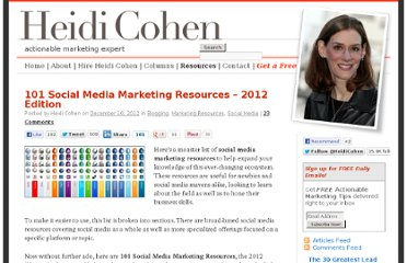 http://heidicohen.com/101-social-media-marketing-resources-2012-edition/