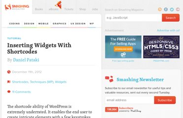 http://wp.smashingmagazine.com/2012/12/11/inserting-widgets-with-shortcodes/