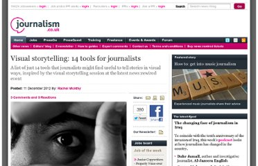 http://www.journalism.co.uk/news/14-visual-storytelling-tools-for-journalists/s2/a551505/