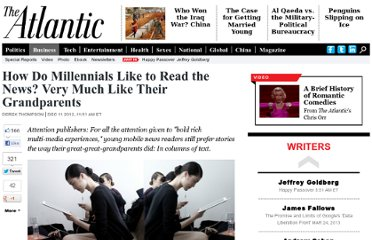 http://www.theatlantic.com/business/archive/2012/12/how-do-millennials-like-to-read-the-news-very-much-like-their-grandparents/266126/
