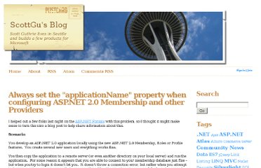 http://weblogs.asp.net/scottgu/archive/2006/04/22/Always-set-the-_2200_applicationName_2200_-property-when-configuring-ASP.NET-2.0-Membership-and-other-Providers.aspx