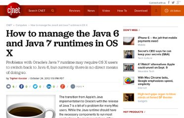 http://reviews.cnet.com/8301-13727_7-57539151-263/how-to-manage-the-java-6-and-java-7-runtimes-in-os-x/
