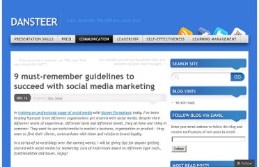http://dansteer.wordpress.com/2012/12/12/9-must-remember-guidelines-to-succeed-with-social-media-marketing/