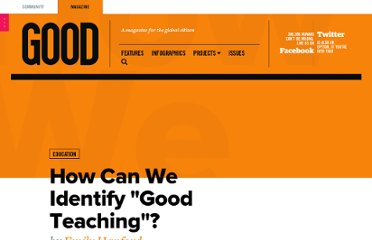 http://www.good.is/posts/how-can-we-identify-good-teaching