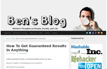 http://bennesvig.com/how-to-get-guaranteed-results-anything/