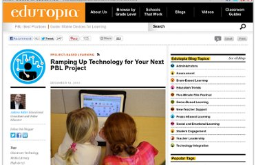 http://www.edutopia.org/blog/technology-improve-PBL-andrew-miller