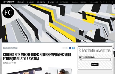 http://www.fastcompany.com/1709937/clothes-site-moxsie-lures-future-employees-foursquare-style-system
