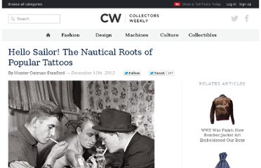 http://www.collectorsweekly.com/articles/the-nautical-roots-of-the-modern-tattoo/