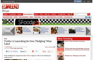 http://blogs.sfweekly.com/foodie/2009/10/twitter_launches_its_own_fledg.php