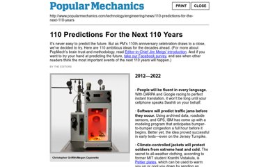 http://www.popularmechanics.com/print-this/110-predictions-for-the-next-110-years?page=all