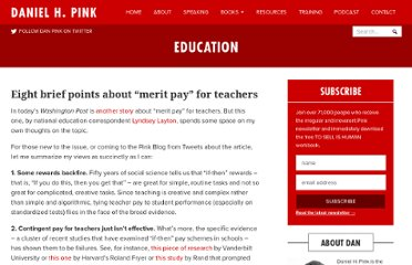 http://www.danpink.com/2012/02/eight-points-about-merit-pay-for-teachers