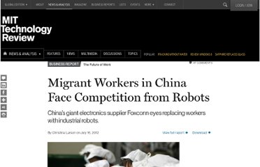 http://www.technologyreview.com/news/428433/migrant-workers-in-china-face-competition-from-robots/
