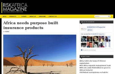 http://www.riskafrica.com/africa-needs-purpose-built-insurance-products/