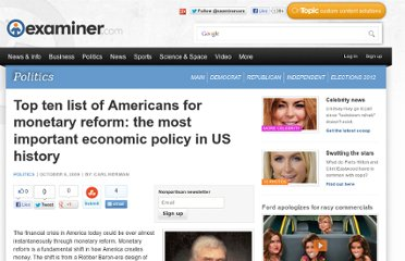 http://www.examiner.com/article/top-ten-list-of-americans-for-monetary-reform-the-most-important-economic-policy-us-history