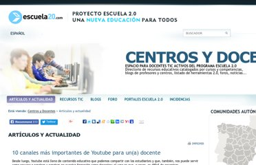 http://www.escuela20.com/youtube-video-tutorial/articulos-y-actualidad/10-canales-mas-importantes-de-youtube-para-una-docente_2705_42_4201_0_1_in.html