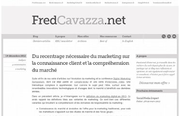 http://www.fredcavazza.net/2012/12/14/du-recentrage-necessaire-du-marketing-sur-la-connaissance-client-et-la-comprehension-du-marche/