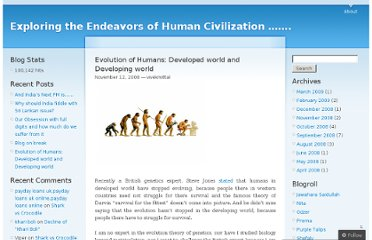 http://vivekmittal.wordpress.com/2008/11/12/evolution-of-humans-developed-world-and-developing-world/