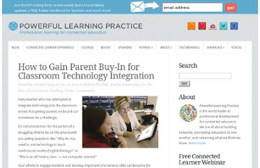 http://plpnetwork.com/2012/12/14/gain-parent-buy-in-tech-integration/