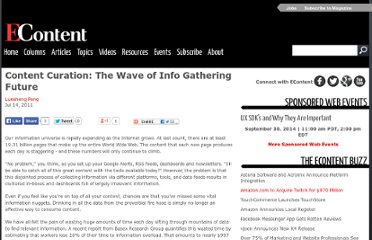 http://www.econtentmag.com/Articles/Column/Guest-Columns/Content-Curation-The-Wave-of-Info-Gathering-Future-76613.htm