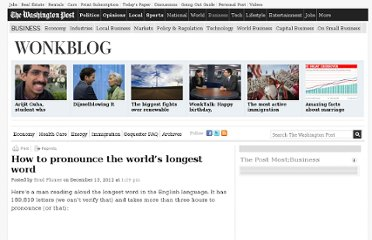 http://www.washingtonpost.com/blogs/wonkblog/wp/2012/12/13/how-to-pronounce-the-longest-word-in-the-world/