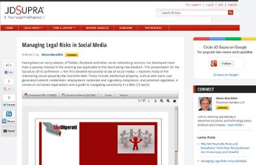 http://www.jdsupra.com/legalnews/managing-legal-risks-in-social-media-54279/