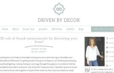 http://www.drivenbydecor.com/2012/08/20-rule-of-thumb-measurements-for.html