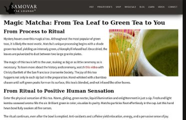 http://www.samovarlife.com/magic-matcha-from-tea-leaf-to-green-tea-to-you/