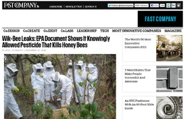 http://www.fastcompany.com/1708896/wik-bee-leaks-epa-document-shows-it-knowingly-allowed-pesticide-kills-honey-bees